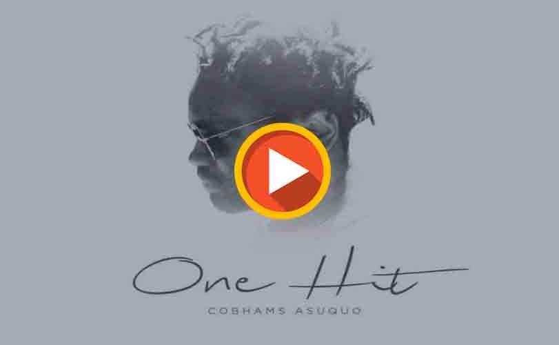 Cobhams Asuquo – One Hit