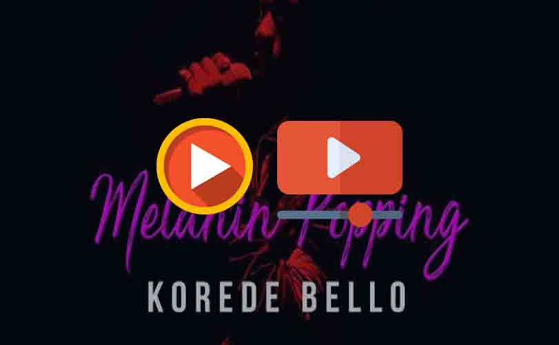 Korede Bello – Melanin Popping