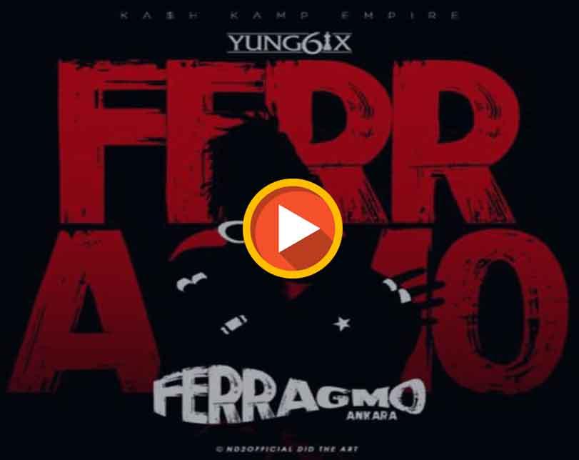Yung6ix – Ferragmo (Ankara)