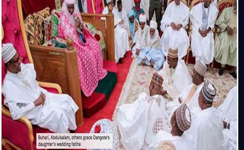 Buhari, Abdulsalam, others grace Dangote's daughter's wedding fatiha