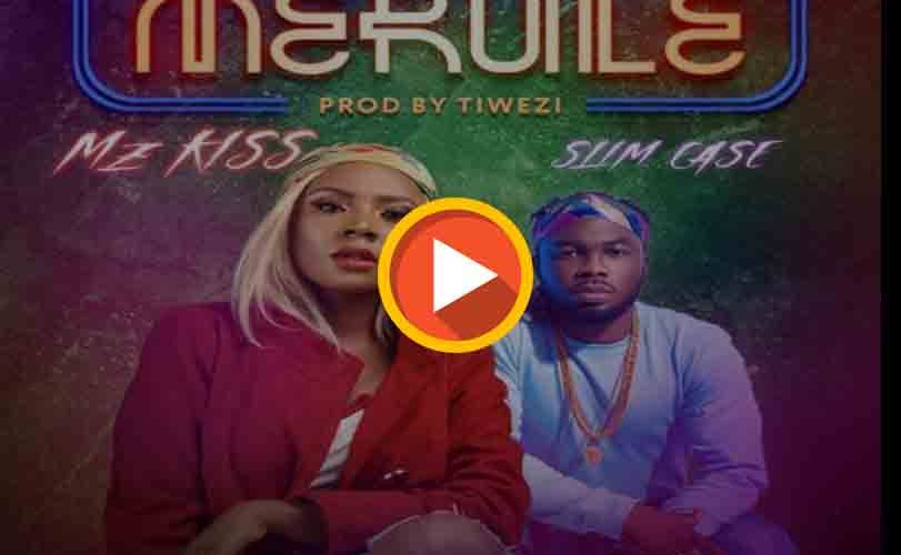 MzKiss Ft. Slimcase – Merule