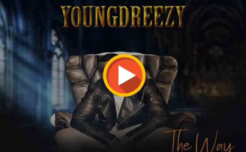 "Young Dreezy – ""The Way"""