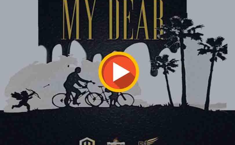 """DJ Big N  ft. Don Jazzy & Kiss Daniel – """"My Dear"""""""