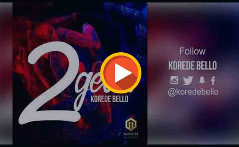 "Korede Bello – ""2geda"""