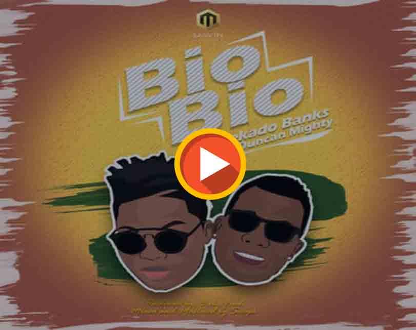 "Reekado Banks  ft. Duncan Mighty – ""Bio Bio"""