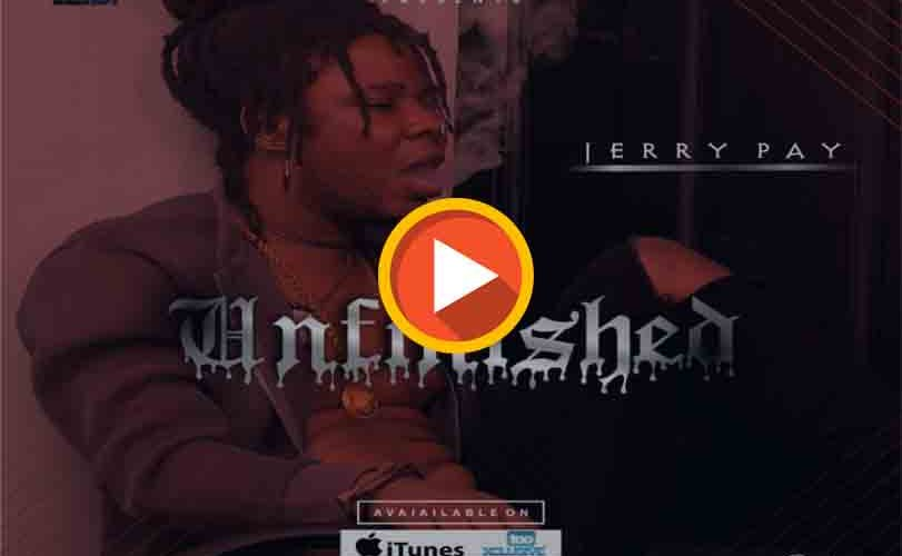 """Jerry Pay – """"Unfinished"""""""