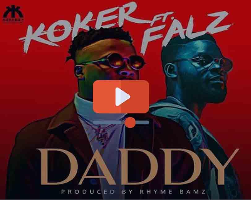 """Koker – """"Daddy"""" ft. Falz"""