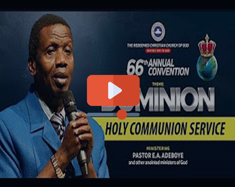 DAY 6 RCCG Holy Ghost Convention 2018 – HOLY COMMUNION SERVICE