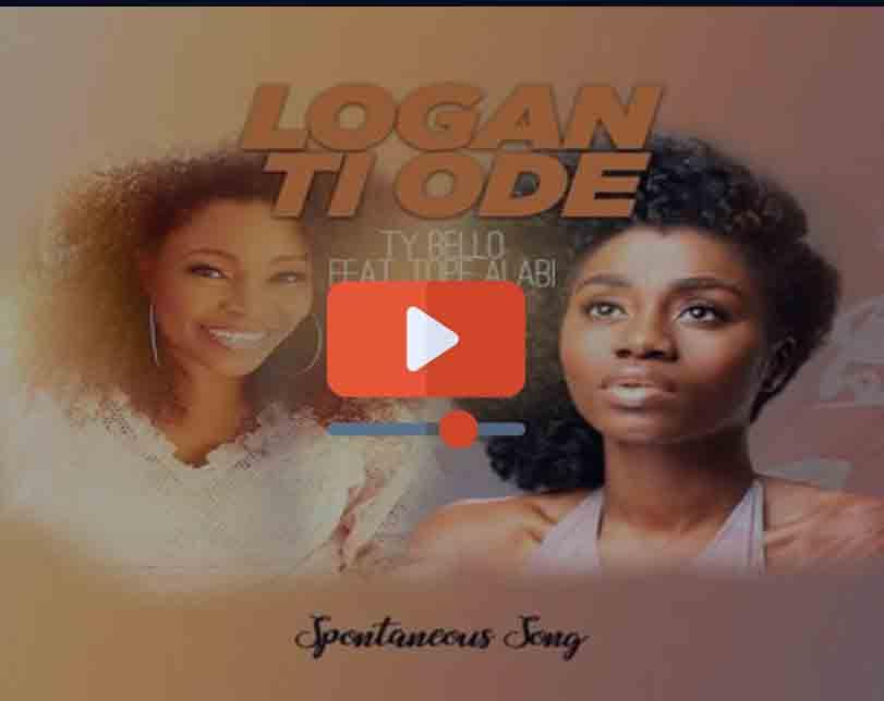 """Tope Alabi ft. TY Bello x George – """"Logan Ti Ode"""""""