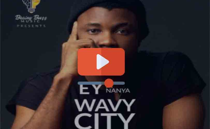 EY ft. Nanya – Wavy City