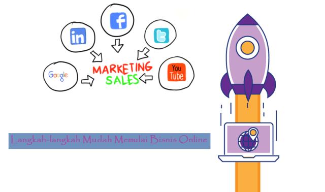 Langkah-langkah Mudah Memulai Bisnis Online