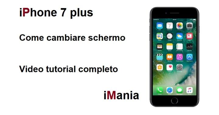 iphone 7 plus come cambiare lo schermo tutorial imania varese