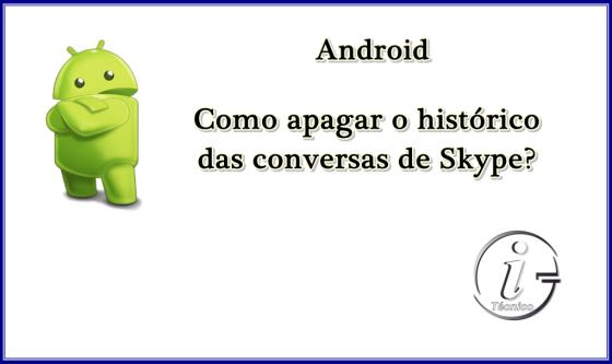 Android-como-apagar-historico-skype