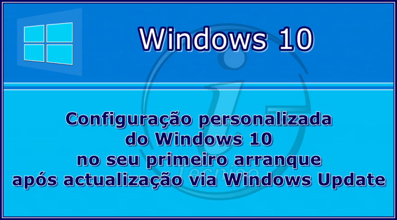 Windows10-Actualizacao-personalizada