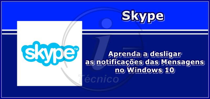Skype-como-desligar-notificacoes-mensagens-Windows10-1