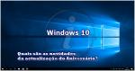 Aniversário Windows 10 (Parte I): Quais são as novidades da nova actualização do Primeiro aniversário?