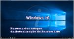 Aniversário Windows 10: O que já falamos até agora?