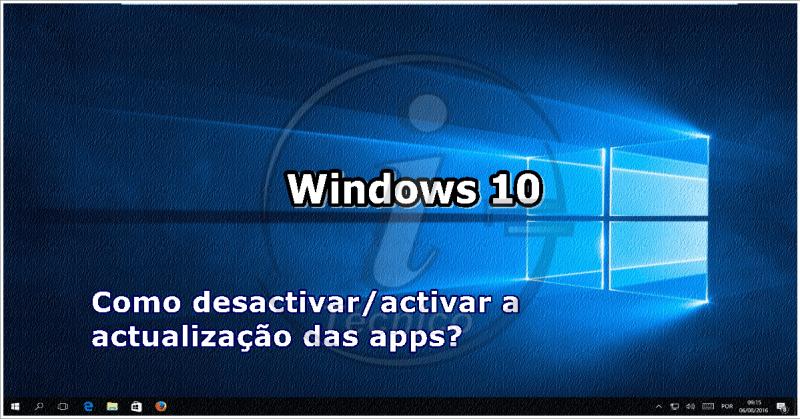 loja-windows10-desactivar-actualizacao-automatica