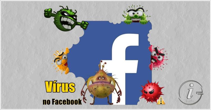 Vírus no Facebook? Saiba como se proteger.