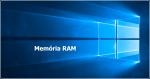 Windows 10: Como saber a quantidade de memória RAM de um computador?