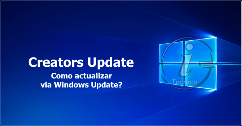 Windows 10 Creators Update - Actualizar via Windows Update
