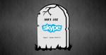 Microsoft coloca o fim ao Skype Clássico. Saiba o que isso significa.