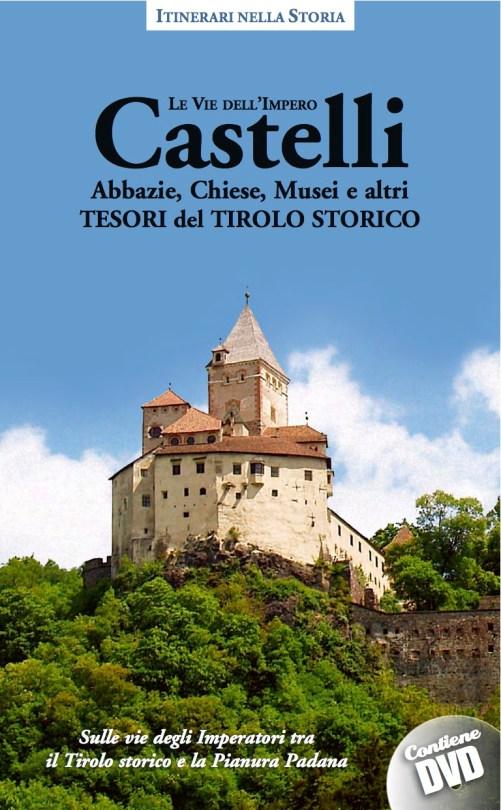 """Copertina Volume """"Castelli e altri tesori del Tirolo storico 2"""""""
