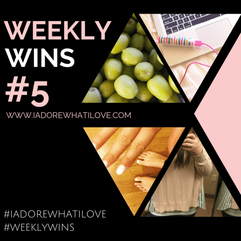 I Adore What I Love Blog // Weekly Wins #5 // Featured Image // www.iadorewhatilove.com #iadorewhatilove