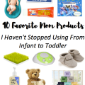 I Adore What I Love Blog // 10 FAVORITE MOM PRODUCTS I HAVEN'T STOPPED USING FROM INFANT TO TODDLER // www.iadorewhatilove.com #iadorewhatilove