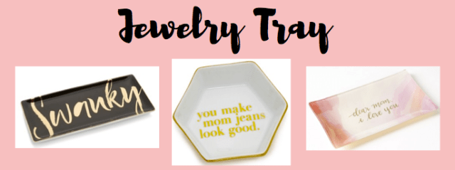 I Adore What I Love Blog // THE ULTIMATE MOTHER'S DAY GIFTS FOR THE COOLEST MOMS // jewelry tray // www.iadorewhatilove.com #iadorewhatilove