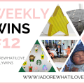 I Adore What I Love Blog // WEEKLY WINS #12 // www.iadorewhatilove.com #iadorewhatilove