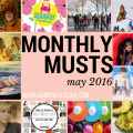 I Adore What I Love Blog // MONTHLY MUSTS MAY 2016 // www.iadorewhatilove.com #iadorewhatilove