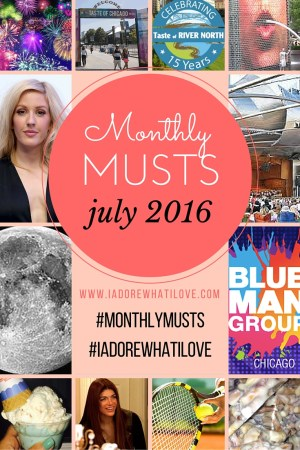 I Adore What I Love Blog // MONTHLY MUSTS JULY 2014 PART 2 // www.iadorewhatilove.com #iadorewhatilove