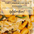 I Adore What I Love Blog // Recipe: Thai Cashew Chicken Zoodles // www.iadorewhatilove.com #iadorewhatilove