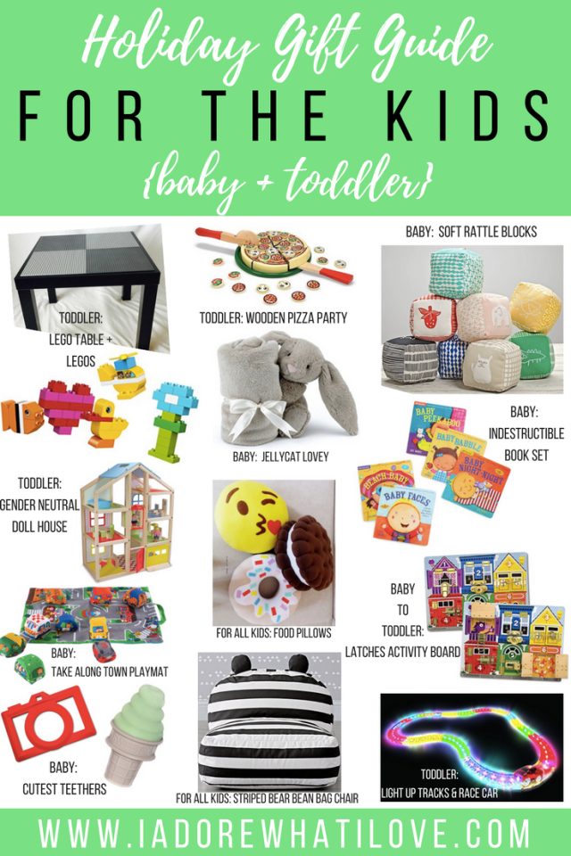 Holiday Gift Guide for the KIDS - Baby + Toddler // I Adore What I Love Blog // www.iadorewhatilove.com #iadorewhatilove