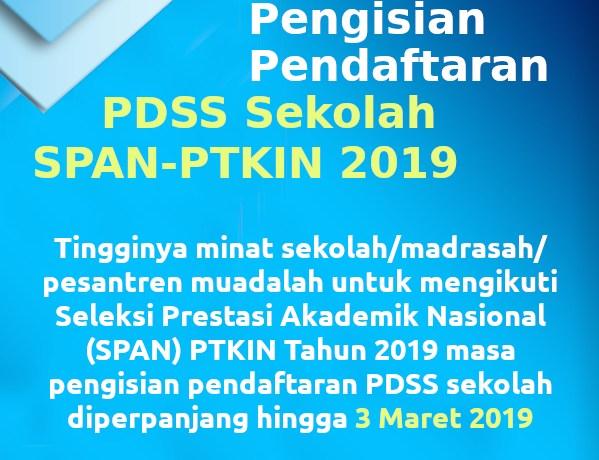 Perpanjangan Masa Pengisian PDSS SPAN-PTKIN 2019