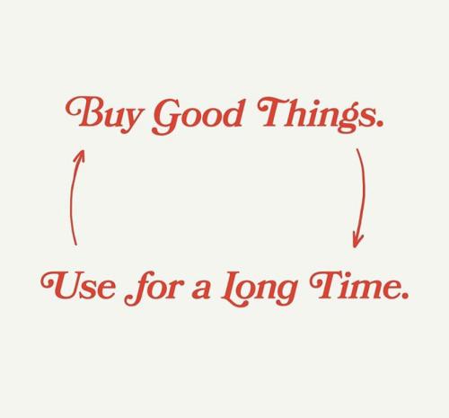 Buy good things