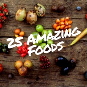 25 amazing foods