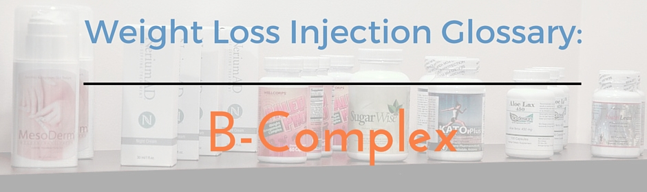 Weight Loss Supplement Glossary_b-complex