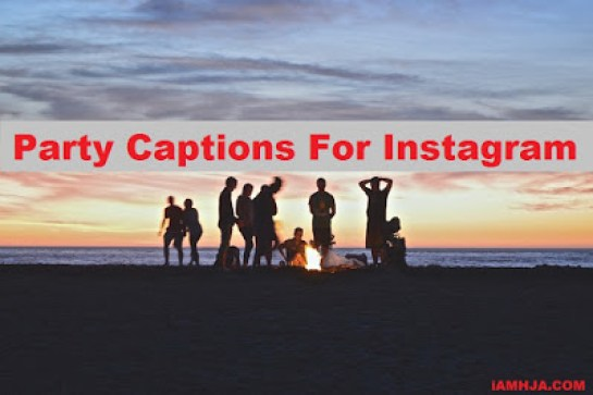 Party Instagram Captions