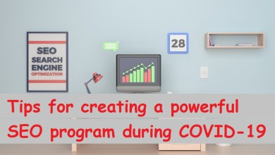 Photo of Tips for creating a powerful SEO program during COVID-19