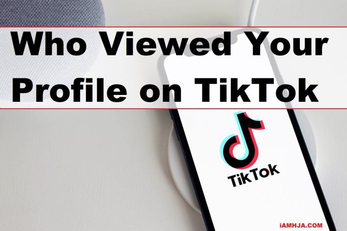 Who Viewed Your Profile on TikTok