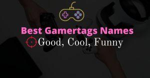 Best Gamertags Names