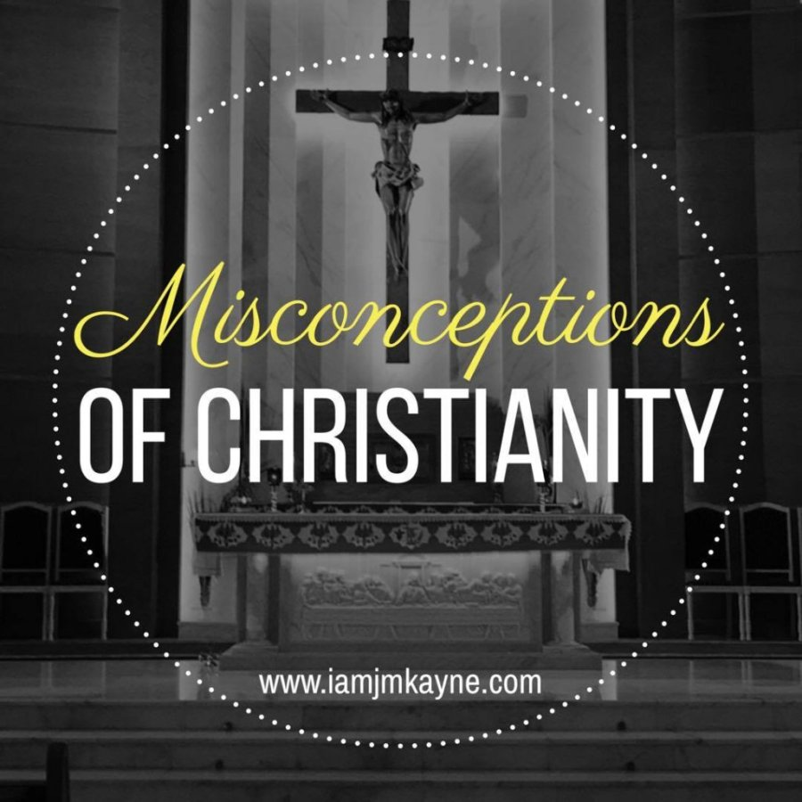 misconceptions of christianity