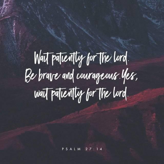 Psalm 27-14 iamjmkayne.com
