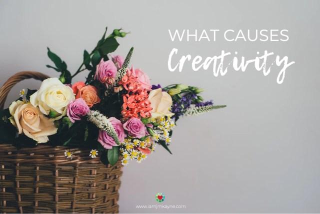 What causes creativity - iamjmkayne.com
