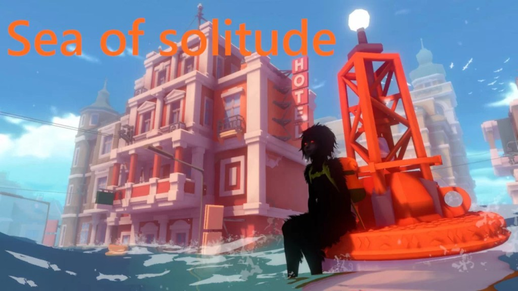 Nuova avventura: Sea of Solitude