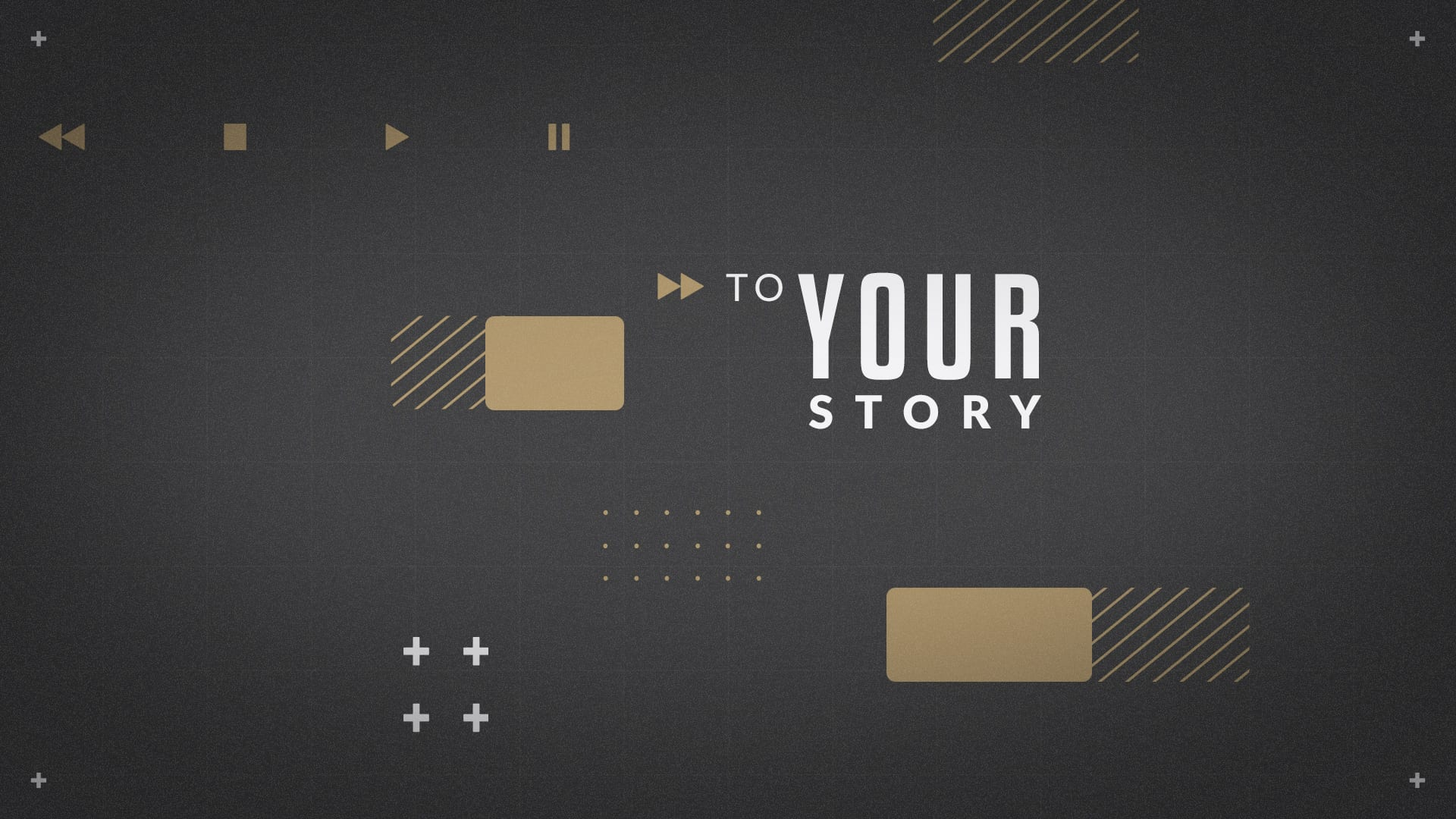 B16 – to Your Story