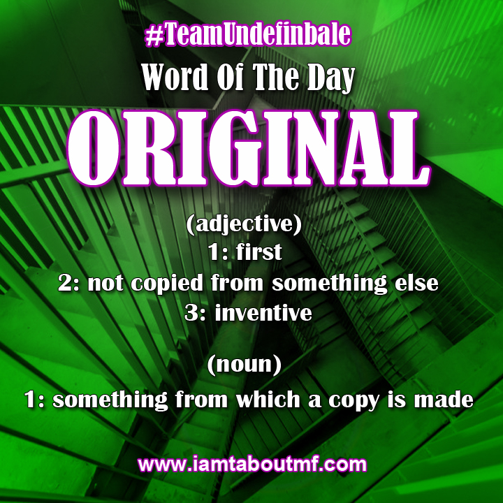 Team Undefinable - Word Of The Day | Original