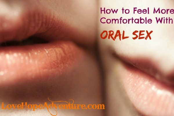 how-to-feel-more-comfortable-with-oral-sex
